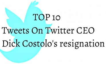 TOP 10 tweets on Dick Costolo Stepping down as a Twitter CEO
