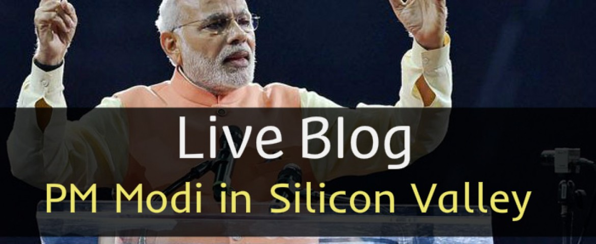 Live Blog: PM Modi first visit in Silicon Valley