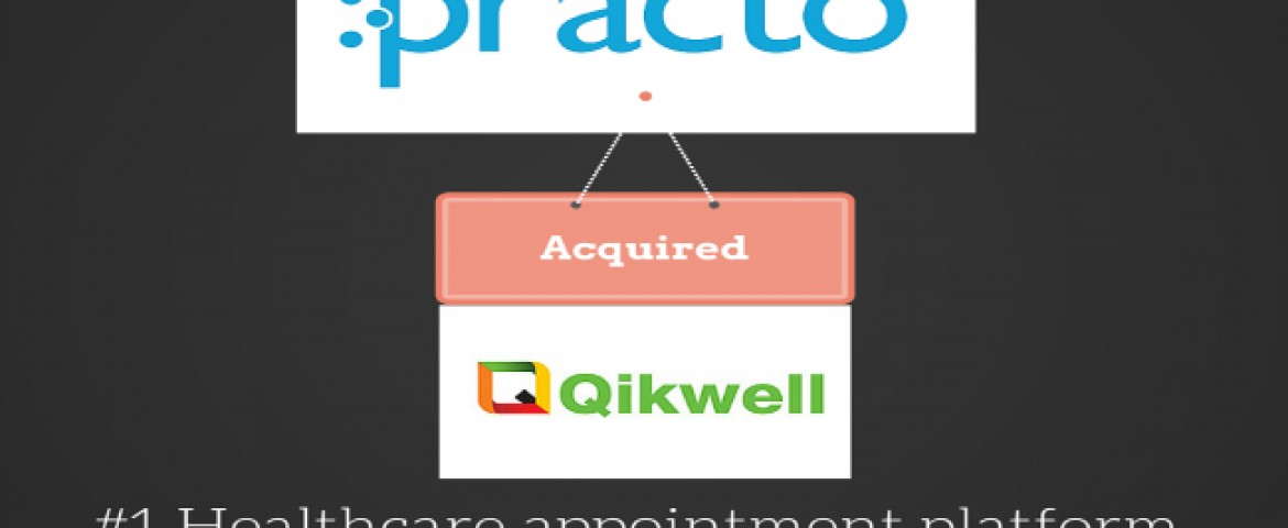 Practo acquires Qikwell, Hospital appointment scheduling platform