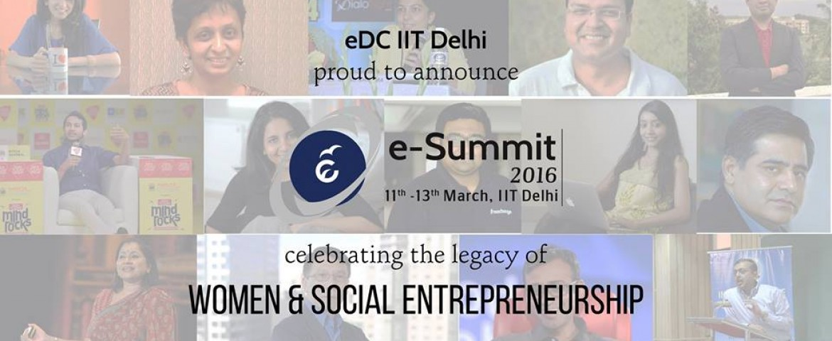 E-Summit 2016 – Live From IIT Delhi