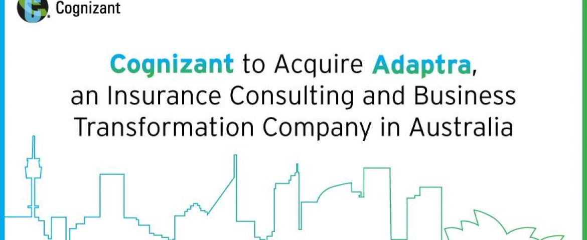 Cognizant Acquires Australian Firm Adaptra For 'Undisclosed Sum'