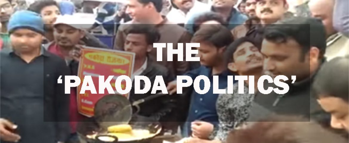 How Indian Youth is Frying in The Politicians 'Pakoda Politics'