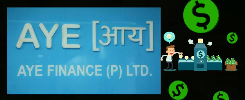 MSME Lender Aye Finance raises $10 Million