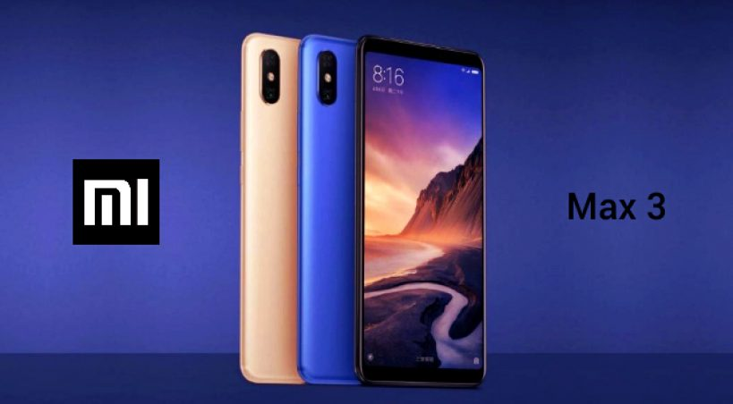 Mi Max 3 Launches in China, Know the Specifications