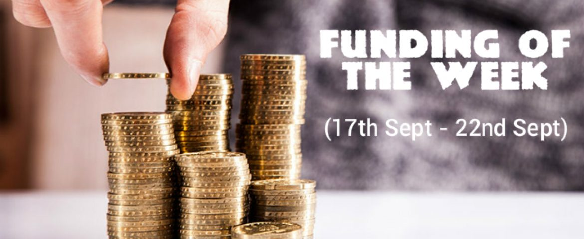 Top 5 Funding of The Week (17th Sept – 22nd Sept)