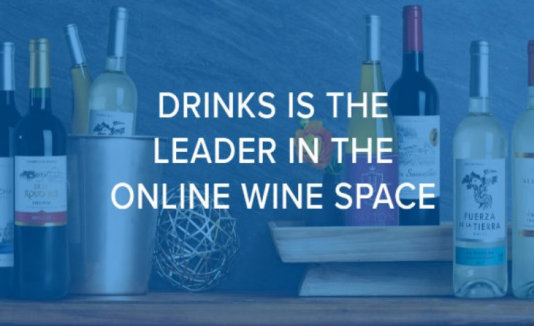 Los Angeles based Drinks Raises $15 M to Serve Wine at Your Home