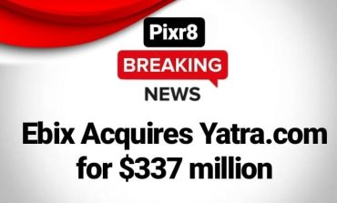 Ebix acquires Travel Website Yatra.com for $337.8 million